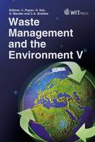 Waste Management and the Environment: V - WIT Transactions on Ecology and the Environment No. 140 (Hardback)