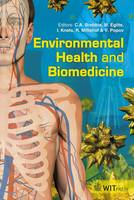 Environmental Health & Biomedicine - WIT Transactions on Biomedicine and Health No. 15 (Hardback)