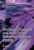 Boundary Elements and Other Mesh Reduction Methods: XXXIII - WIT Transactions on Modelling and Simulation No. 52 (Hardback)