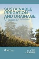 Sustainable Irrigation and Drainage: V: Management, Technologies and Policies - WIT Transactions on Ecology and the Environment 185 (Hardback)