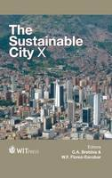 The Sustainable City X - WIT Transactions on Ecology and the Environment 194 (Hardback)