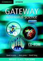 Cambridge Gateway Sciences Additional Science Whole Class Teaching CD-ROM - Cambridge Gateway Sciences (CD-ROM)