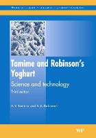 Tamime and Robinson's Yoghurt: Science and Technology - Woodhead Publishing Series in Food Science, Technology and Nutrition (Hardback)