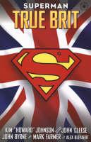 Superman: True Brit (Paperback)