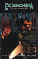 Ex Machina: First Hundred Days (Paperback)
