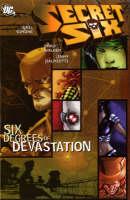 Secret Six: Six Degrees of Devastation (Paperback)