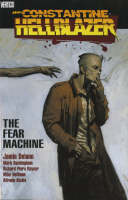 Hellblazer: Fear Machine (Paperback)