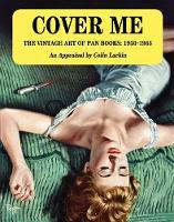 Cover Me: The Vintage Art of Pan Books: 1950-1965 (Hardback)