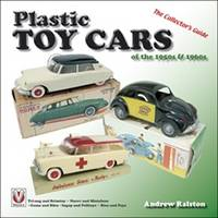 Plastic Toy Cars of the 1950s and 1960s: The Collector's Guide (Paperback)
