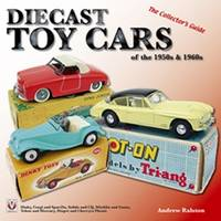 Diecast Toy Cars of the 1950s and 1960s: The Collector's Guide (Paperback)