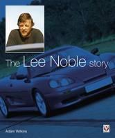 The Lee Noble Story (Hardback)