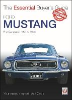 Ford Mustang - First Generation 1964 to 1973: The Essential Buyer's Guide - Essential Buyer's Guide (Paperback)