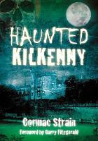 Haunted Kilkenny (Paperback)