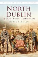 North Dublin: From the Liffey to Balbriggan