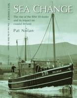 Sea Change: The Rise of the BIM 50-footer and Its Impact on Coastal Ireland (Paperback)