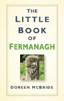 The Little Book of Fermanagh (Hardback)
