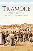 Tramore: Ireland in Old Photographs (Paperback)