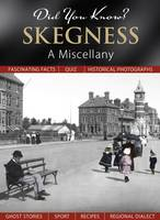 Did You Know? Skegness: A Miscellany (Hardback)