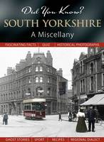 Did You Know?: South Yorkshire - Did You Know? (Hardback)