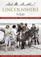 Ask Me Another! Lincolnshire (Hardback)