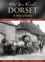 Did You Know? Dorset: A Miscellany (Hardback)