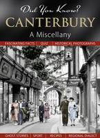 Did You Know? Canterbury: A Miscellany (Hardback)