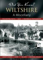 Did You Know? Wiltshire: A Miscellany - Did You Know? (Hardback)