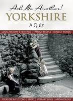 Ask Me Another! Yorkshire: A Quiz - Ask Me Another! (Hardback)