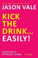 Kick the Drink... Easily! (Paperback)