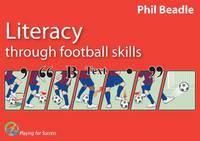 Literacy Through Football Skills (Paperback)