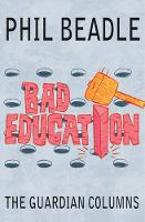 Bad Education: The Guardian Columns (Paperback)