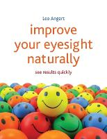 Improve Your Eyesight Naturally: See results quickly (Paperback)