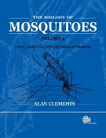 Biology of Mosquitoes, Volume 3: Transmission of Viruses and Interactions with Bacteria (Hardback)