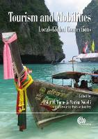 Tourism and Mobilities: Local Global Connections (Hardback)