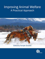 Improving Animal Welfare: A Practical Approach (Paperback)