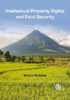 Intellectual Property Rights and Food Security (Hardback)