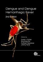 Dengue and Dengue Hemorrhagic Fever (Hardback)