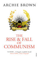The Rise and Fall of Communism (Paperback)