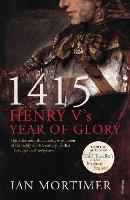 1415: Henry V's Year of Glory (Paperback)
