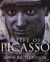 A Life Of Picasso Volume III: The Triumphant Years, 1917-1932 (Paperback)