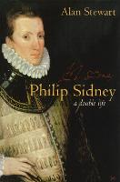 Philip Sidney: A Double Life (Paperback)