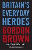 Britain's Everyday Heroes (Paperback)