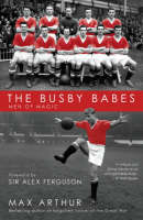 The Busby Babes: Men of Magic (Paperback)