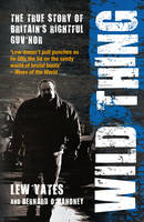 Wild Thing: The True Story of Britain's Rightful Guv'nor (Paperback)