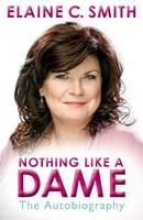 Nothing Like a Dame (Hardback)
