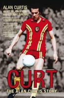 CurtThe Alan Curtis Story (Paperback)