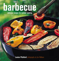 Barbecue: Delicious Recipes for Outdoor Cooking (Paperback)