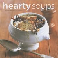 Hearty Soups (Hardback)