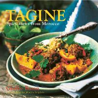 Tagine: Spicy Stews from Morocco (Hardback)