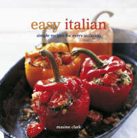 Easy Italian: Simple Recipes for Every Occasion (Paperback)